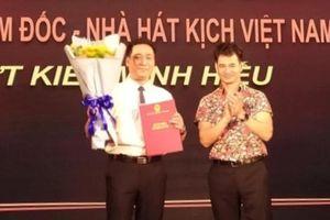 NSƯT Minh Hiếu làm Phó Giám đốc Nhà hát Kịch Việt Nam