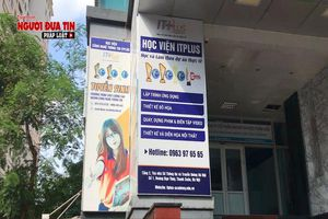 Hà Nội: Học viện IT Plus 'mượn danh' để tuyển sinh?