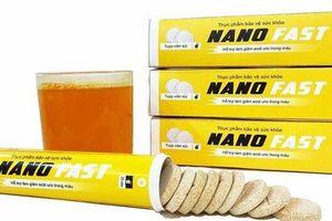 Bộ Y tế cảnh báo thực phẩm BVSK Nanofast và Trường Xuân Vương có dấu hiệu lừa dối người tiêu dùng