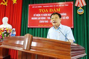 Sở LĐ-TB&XH Hà Tĩnh kỷ niệm 75 năm ngày thành lập Ngành