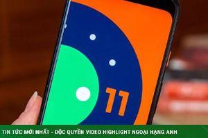 Android 11 ra mắt với vô số tính năng giải trí