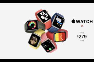 Apple Watch SE ra mắt: thiết kế cũ, chip cũ, giá từ 279 USD