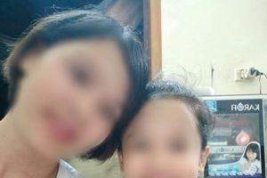 Vụ bé gái 11 tuổi mất tích lúc nửa đêm ở Hà Nội: Mẹ nạn nhân nói gì?
