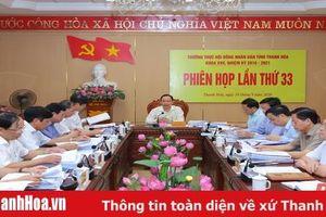 Cho ý kiến vào báo cáo thẩm tra tờ trình và dự thảo Nghị quyết trình tại Kỳ họp thứ 13, HĐND tỉnh Thanh Hóa khóa XVII