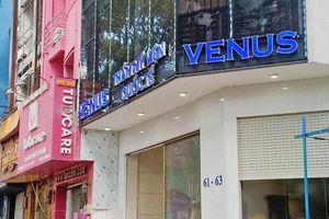 Thêm khách hàng 'ngậm trái đắng' khi làm đẹp ở Thẩm mỹ viện Quốc tế Venus