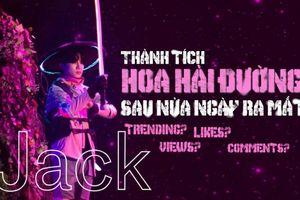 MV Hoa hải đường của Jack đang 'công phá' top trending trong và ngoài nước như thế nào?