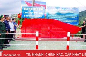 Hà Tĩnh hoàn thành cắm mốc hệ thống biển báo khu vực biên giới