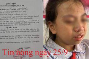 Tin nóng ngày 25/9: Đình chỉ, phạt tiền cô giáo tát nữ sinh trong lớp