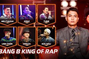 Bảng B King Of Rap 2020: BigDaddy dẫn dắt dàn trò cưng HIEUTHUHAI - Sóc Nâu - Kenji 'sát phạt' bảng C của Lil'Shady