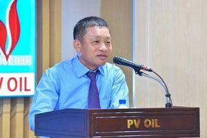 Rời ghế chủ tịch PV Trans, ông Đoàn Văn Nhuộm làm Tổng giám đốc PVOiL