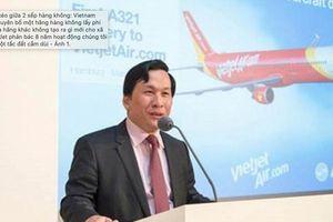 Vietjet miễn nhiệm chức Giám đốc điều hành với ông Lưu Đức Khánh