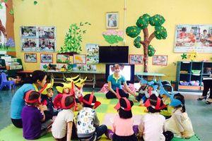 Đổi thay tích cực sau 5 năm xây dựng trường mầm non lấy trẻ làm trung tâm
