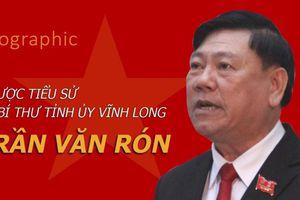 Sơ lược tiểu sử tân Bí thư Tỉnh ủy Vĩnh Long Trần Văn Rón