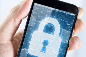 11 bước giúp người dùng bảo mật thông tin, dữ liệu trên điện thoại