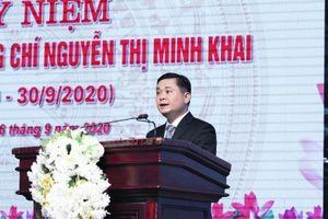 Nghệ An: Kỷ niệm 110 năm Ngày sinh đồng chí Nguyễn Thị Minh Khai