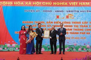 Huyện Gia Lâm: Khánh thành công trình chào mừng kỷ niệm 1010 năm Thăng Long - Hà Nội