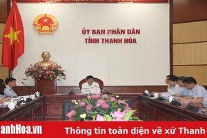 Xem xét, quyết định các dự án khởi công, khánh thành chào mừng Đại hội Đảng bộ tỉnh Thanh Hóa lần thứ XIX