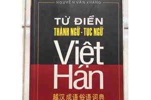 'Từ điển thành ngữ tục - ngữ Việt Hán' nhiều sai sót