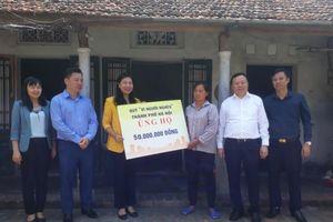Hỗ trợ 50 triệu đồng xây nhà Đại đoàn kết cho cháu ngoan Bác Hồ thành phố Hà Nội
