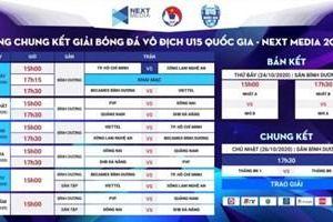 Chung kết Giải bóng đá Vô địch U15 quốc gia – Next Media 2020