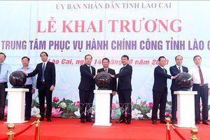 Khánh thành Trung tâm Phục vụ hành chính công tỉnh Lào Cai