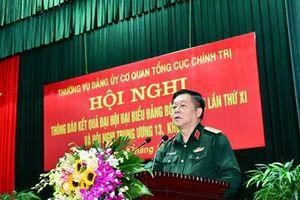 Thường vụ Đảng ủy Cơ quan Tổng cục Chính trị thông báo kết quả Đại hội đại biểu Đảng bộ Quân đội lần thứ XI và Hội nghị Trung ương 13, khóa XII