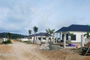 Phú Quốc: Cần xử lý nghiêm 'công trình khủng' xây dựng trái phép
