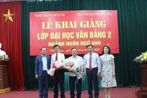Trường ĐH Mở Hà Nội khai giảng lớp văn bằng 2 ngành Ngôn ngữ Anh tại Vĩnh Phúc