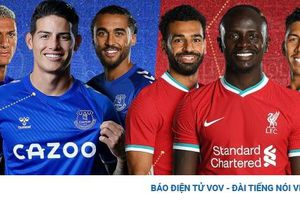 TRỰC TIẾP Everton - Liverpool: Rực lửa derby Merseyside