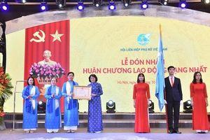Hội Liên hiệp Phụ nữ Việt Nam đón nhận Huân chương Lao động hạng Nhất
