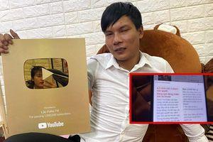 Kênh YouTube hàng triệu lượt theo dõi của 'phụ hồ hot nhất Việt Nam' sắp bị xóa sổ?