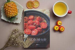 'Đầu bếp tự do'- Ai cũng có thể nấu ăn
