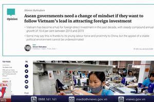 Báo Trung Quốc ca ngợi 'bí quyết' thu hút FDI của Việt Nam