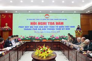 Phát huy vai trò của MTTQ Việt Nam TP Hà Nội trong thời kỳ mới