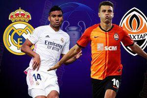 Trực tiếp Real Madrid vs Shakhtar: Bắt nạt kẻ yếu