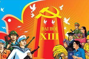 6 điểm mới nổi bật trong Dự thảo Báo cáo chính trị trình Đại hội XIII của Đảng
