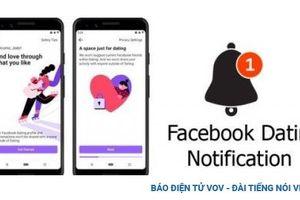 Facebook ra mắt tính năng hẹn hò tại châu Âu sau nhiều tháng trì hoãn