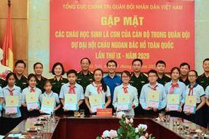 Lãnh đạo Tổng cục Chính trị gặp mặt các cháu học sinh là con cán bộ quân đội dự Đại hội Cháu ngoan Bác Hồ