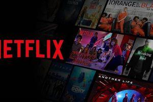 Netflix phải kê khai để truy thu thuế 3 năm... bao tiền?