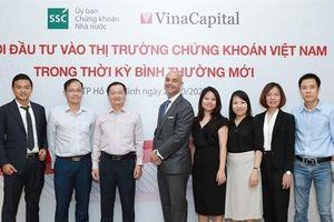 VinaCapital tham gia tổ chức Hội thảo 'Cơ hội đầu tư vào thị trường chứng khoán Việt Nam trong thời kỳ bình thường mới'