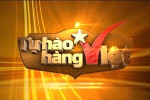 Khi người Việt Nam tin yêu dùng hàng Việt Nam