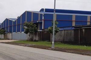 Đồng Nai: Thu hồi 7 dự án tại Cụm công nghiệp gốm sứ Tân Hạnh