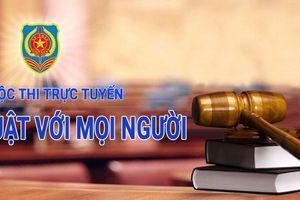 Cuộc thi pháp luật trực tuyến 'Pháp luật với mọi người': Vượt mốc 35.000 lượt người dự thi sau 01 tuần