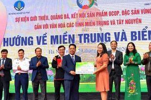 Hà Nội: Hỗ trợ đồng bào lũ lụt miền Trung nhân sự kiện kết nối sản phẩm OCOP
