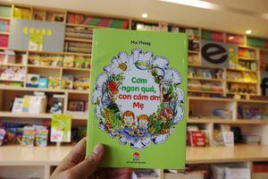 Cuốn sách giúp các bé yêu thích việc ăn uống