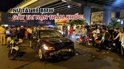 Nữ tài xế BMW gây tai nạn thảm khốc ở Ngã tư Hàng Xanh