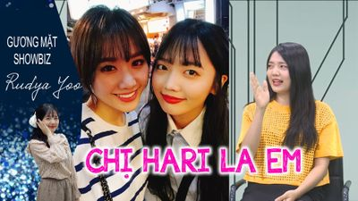 Rudya Yoo kể tội chị gái Hari Won, khoe anh trai soái ca trên sóng livestream
