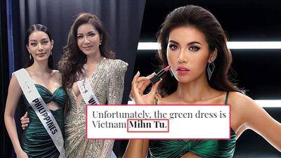Truyền thông Philippines viết sai tên Minh Tú dù khen ngợi Miss Vietnam cho 'đối thủ' mượn váy