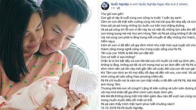 Tan chảy trước tâm thư gửi con gái vừa chào đời của của 'hoàng tử xiếc' Quốc Nghiệp