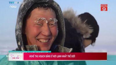 Lông mi đông cứng khi thu hoạch băng ở nơi lạnh nhất hành tinh